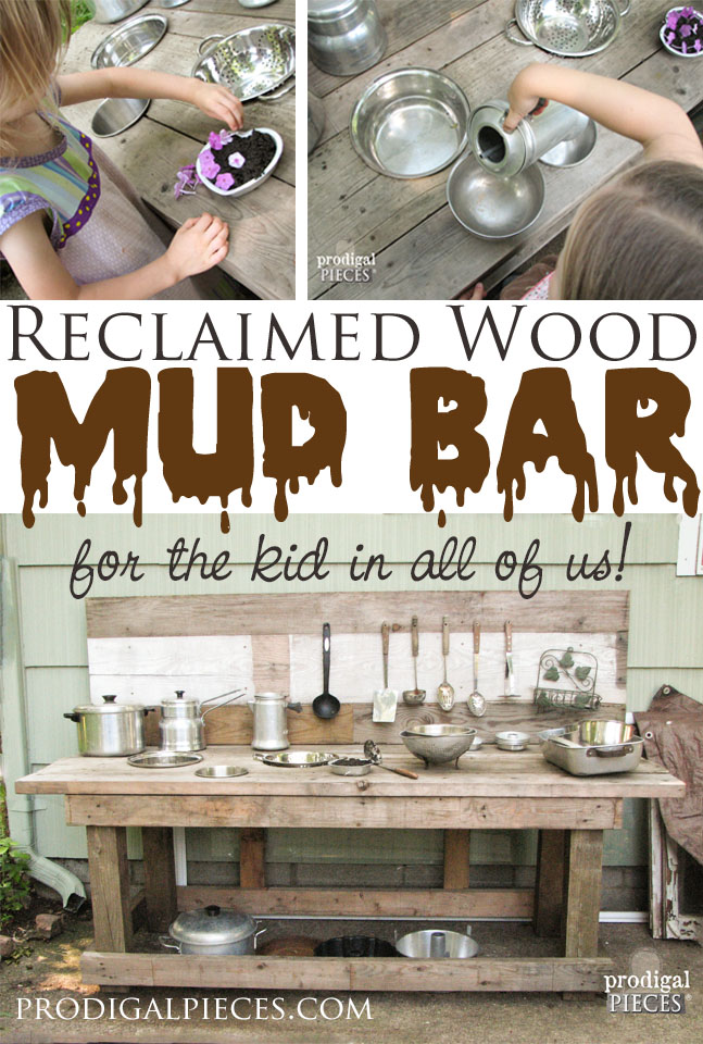 Build a Mud Bar Play Station out of Reclaimed Wood by Prodigal Pieces | prodigalpieces.com