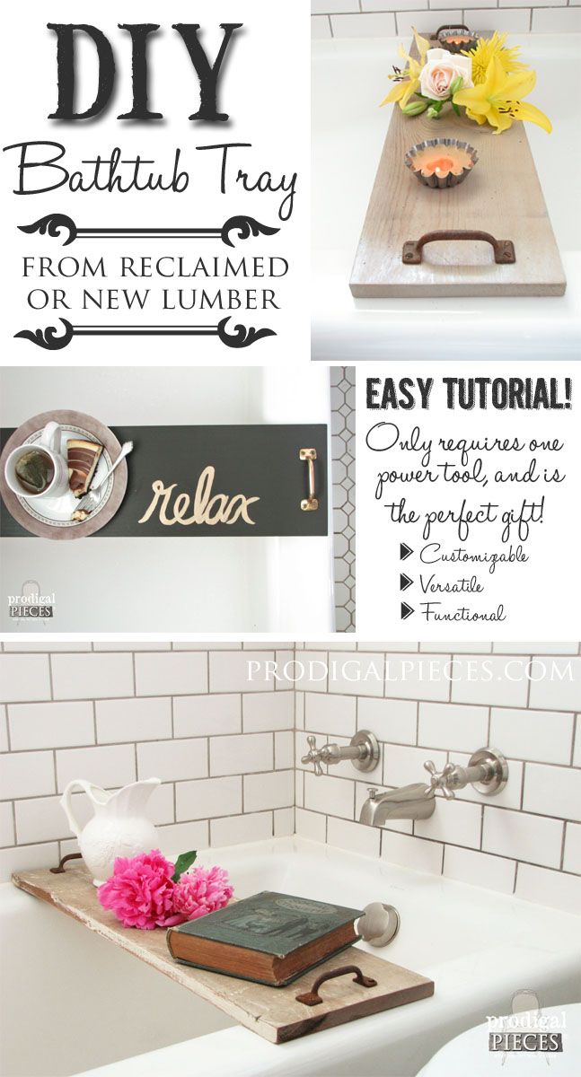 Build a Bathtub Tray Using Reclaimed or New Wood and Repurposed Materials with this DIY Tutorial by Prodigal Pieces | www.prodigalpieces.com