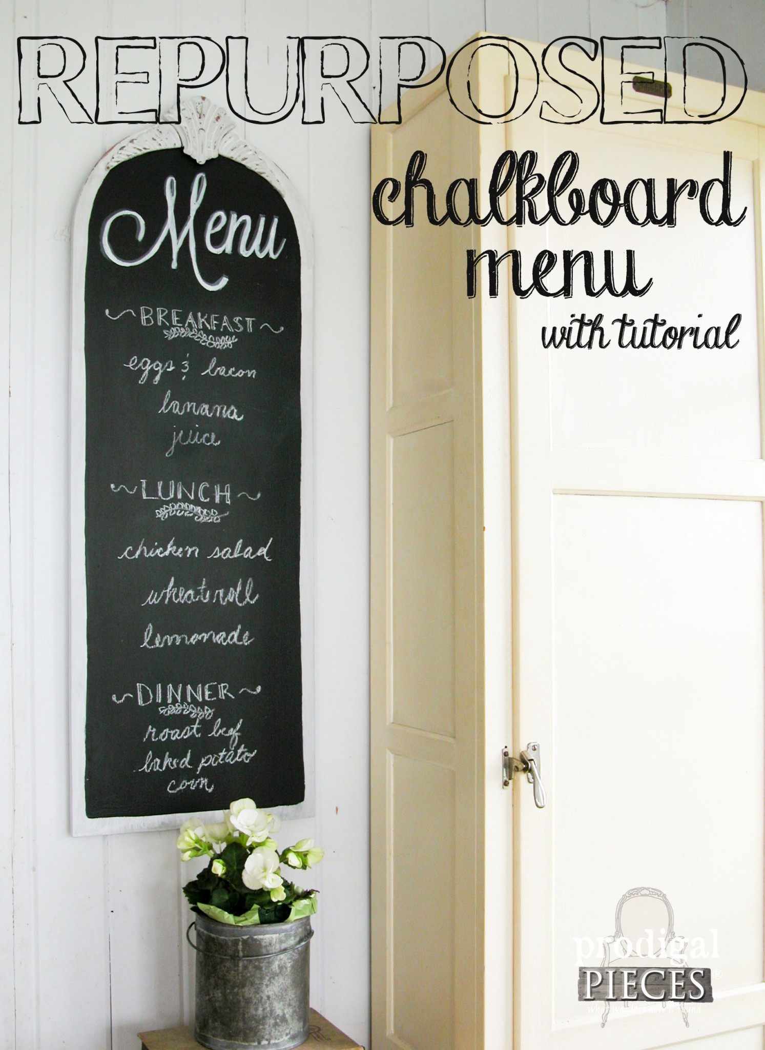 Create Your Own Repurposed Chalkboard Menu with Prodigal Pieces | www.prodigalpieces.com
