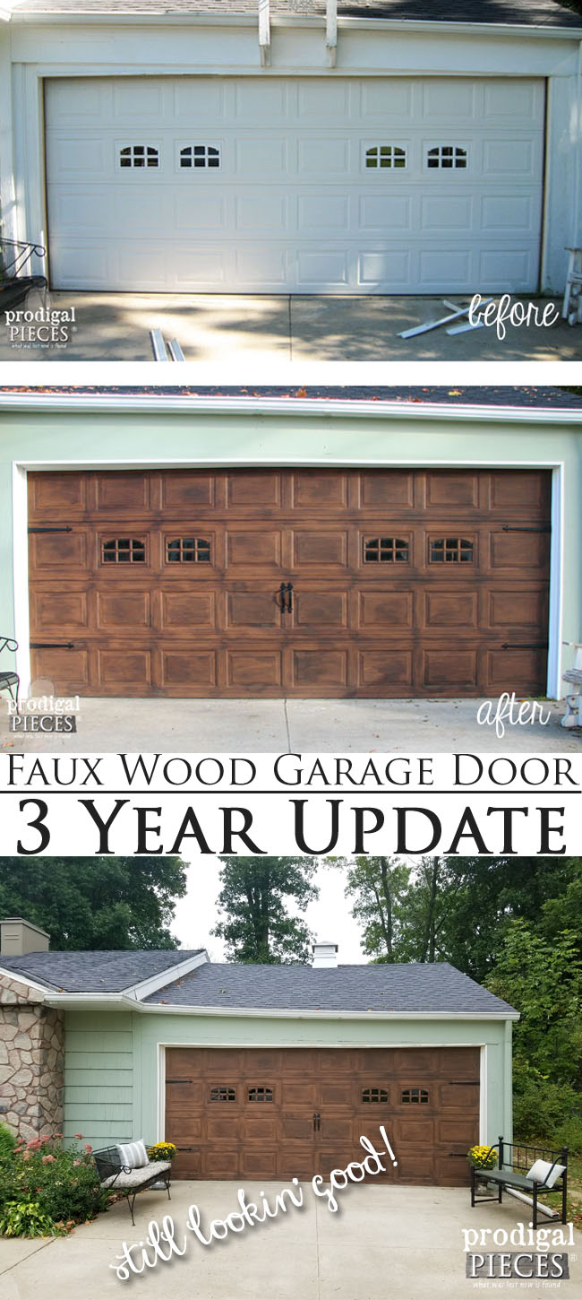 Faux Wood Garage Door 3 Year Update - Still Lookin' Good! | DIY tutorial by Prodigal Pieces | www.prodigalpieces.com