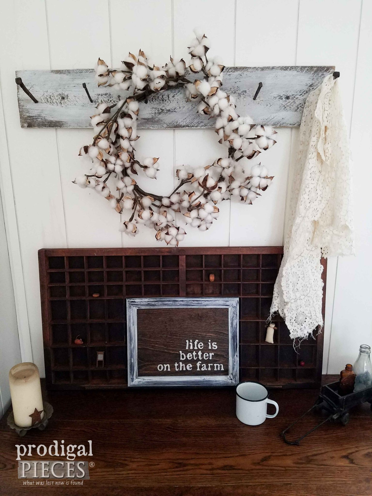 Life is Better on the Farm Sign ~ Farmhouse Vignette by Prodigal Pieces | prodigalpieces.com