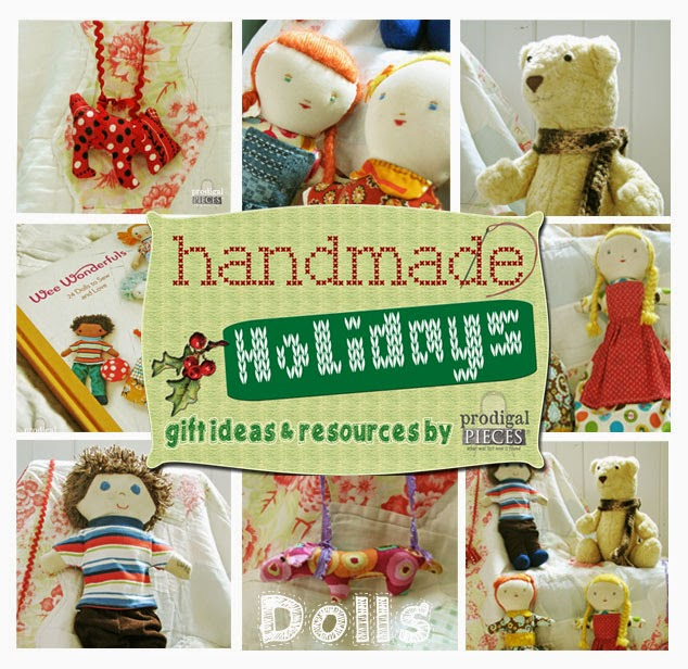 Give the Gift of Handmade with These Adorable Dolls Featured by Larissa of Prodigal Pieces | prodigalpieces.com #prodigalpieces