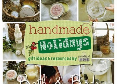 Create your own Handmade Holidays with these easy and natural Bath & Body gift ideas by Prodigal Pieces www.prodigalpieces.com #prodigalpieces