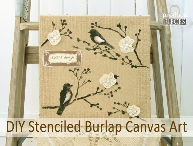 DIY Stenciled Burlap Canvas Art by Prodigal Pieces www.prodigalpieces.com #prodigalpieces