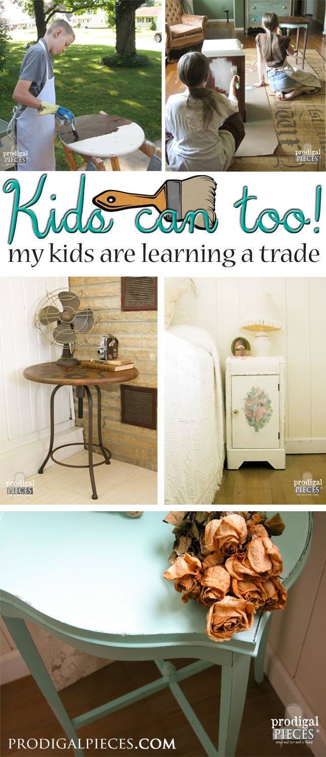 Teaching my kids a trade - a long-lasting lesson in life skills by Prodigal Pieces | www.prodigalpieces.com