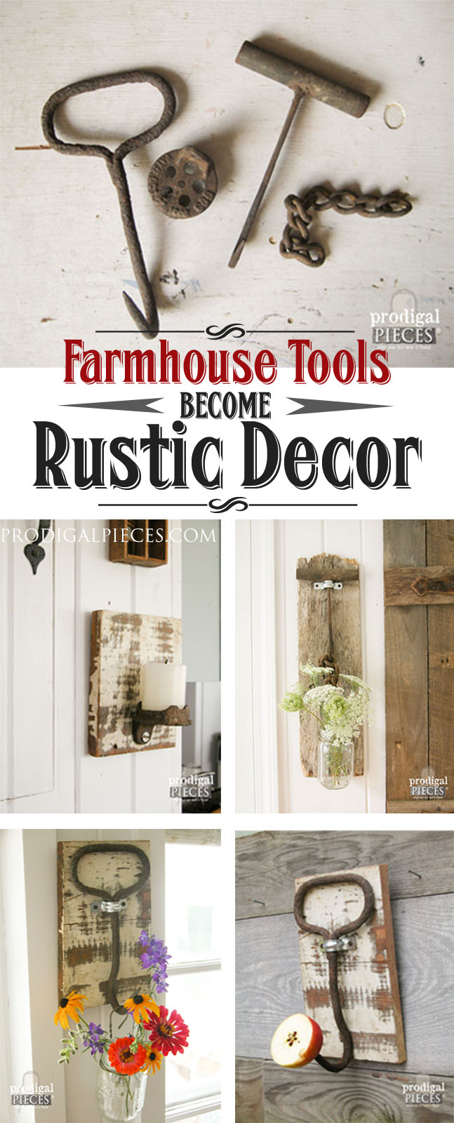 Old Farmhouse Tools Repurposed as Rustic Decor by Prodigal Pieces | prodigalpieces.com