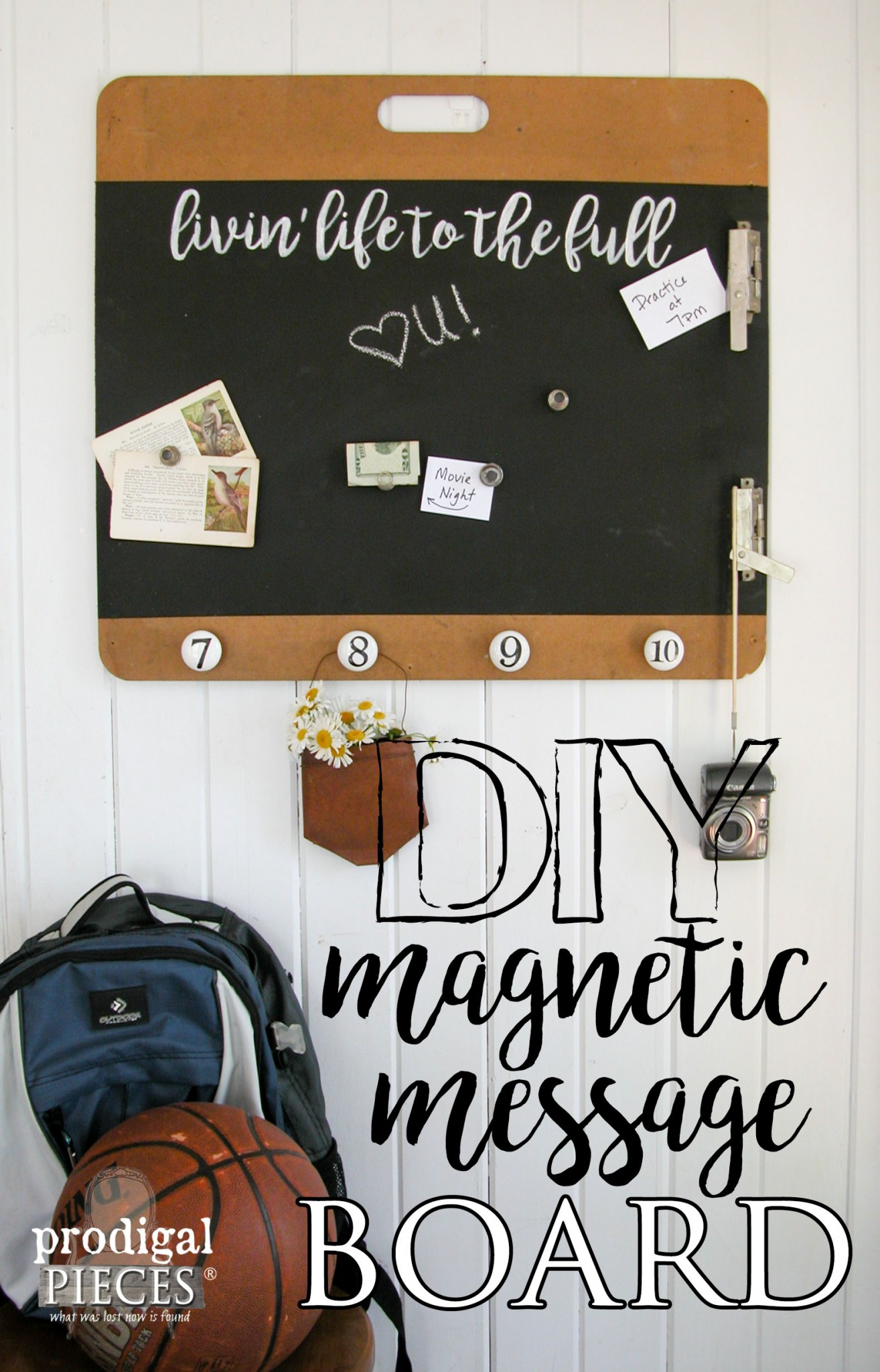 How to Create Your Own DIY Magentic Message Board Tutorial by Prodigal Pieces | www.prodigalpieces.com