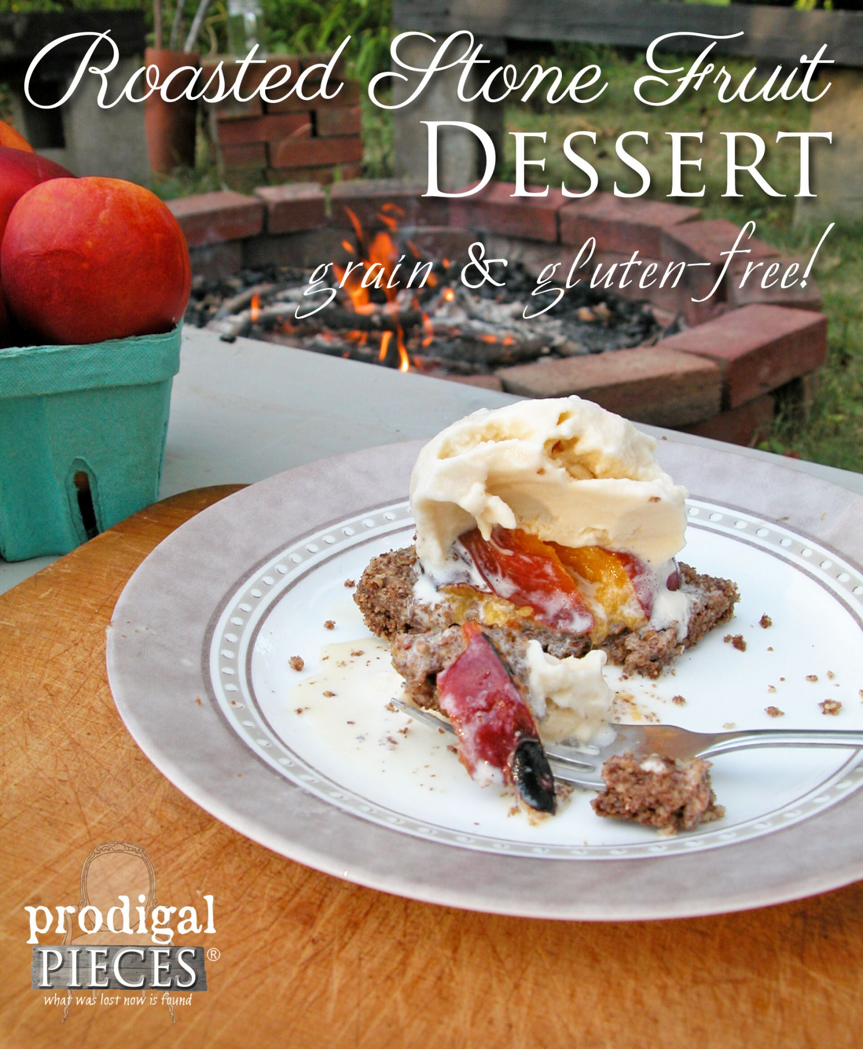 Grain & Gluten Free Roasted Stone Fruit Dessert Cooked Campfire Style. Kick the S'more to the Curb by Prodigal Pieces | www.prodigalpieces.com