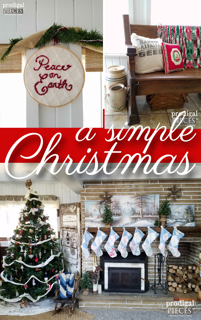 Keep it Simple This Christmas and Focus on What's Important ~ A Rustic Farmhouse Christmas by Prodigal Pieces | prodiglapieces.com