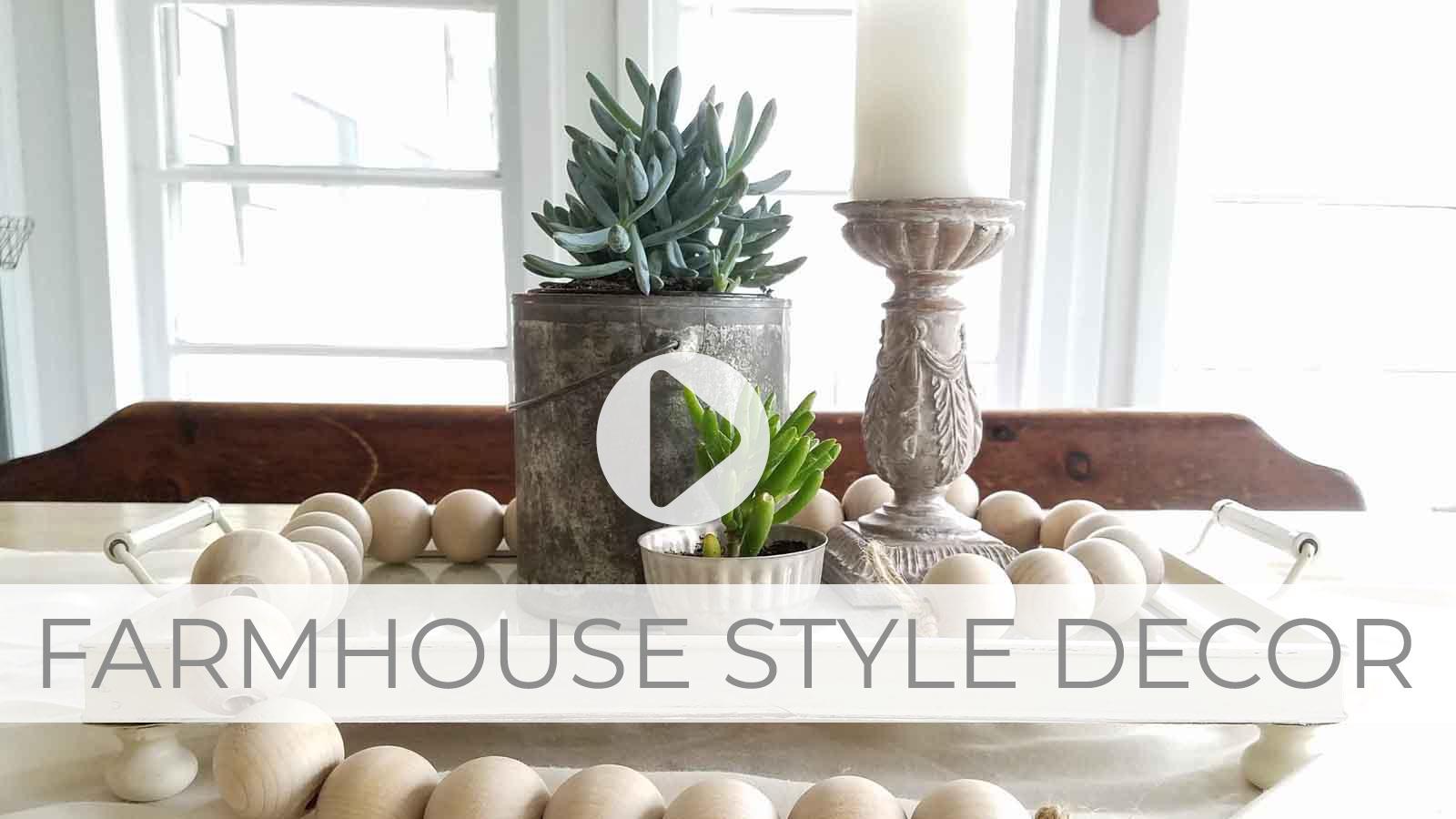 Farmhouse Style Decor Video Tutorial by Larissa of Prodigal Pieces | prodigalpieces.com