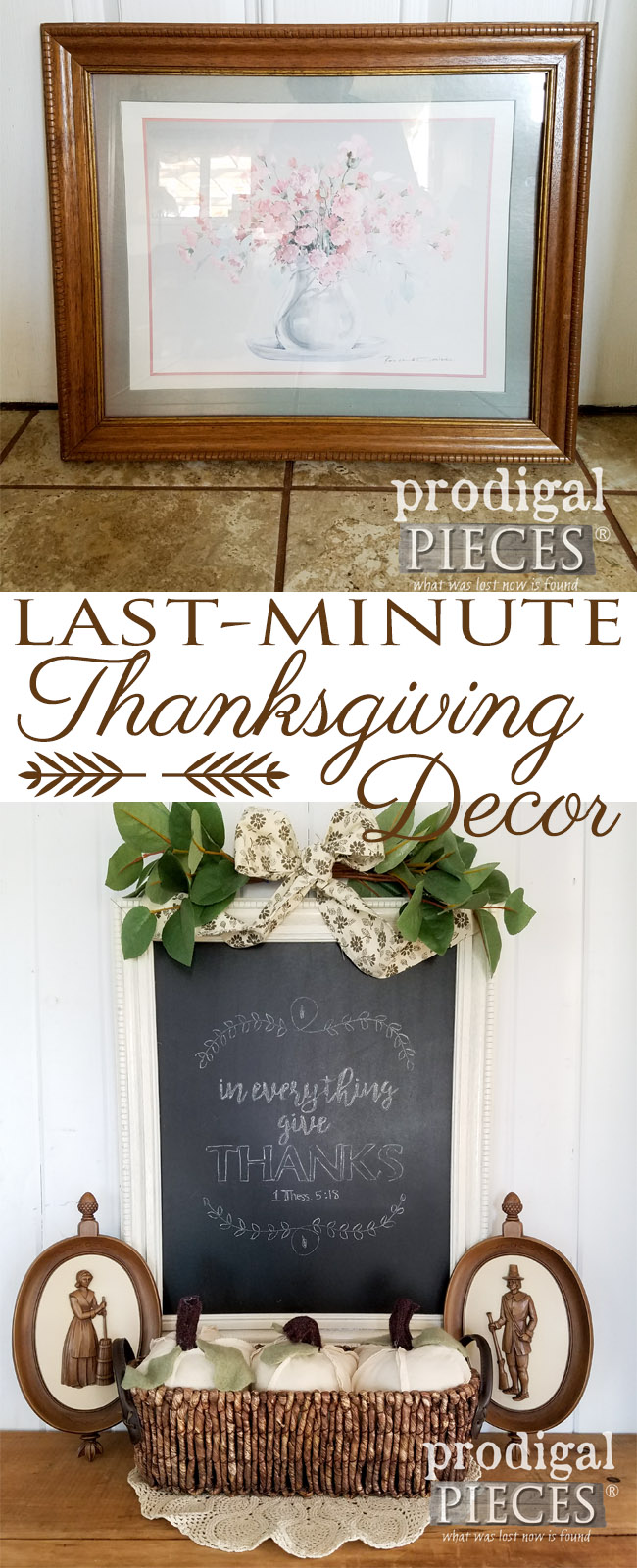 Need to decorate quick for Thanksgiving? Check out how easy this last-minute Thanksgiving decor can be using household items. Full tutorial and free chalkboard art too! Get the details at Prodigal Pieces | prodigalpieces.com