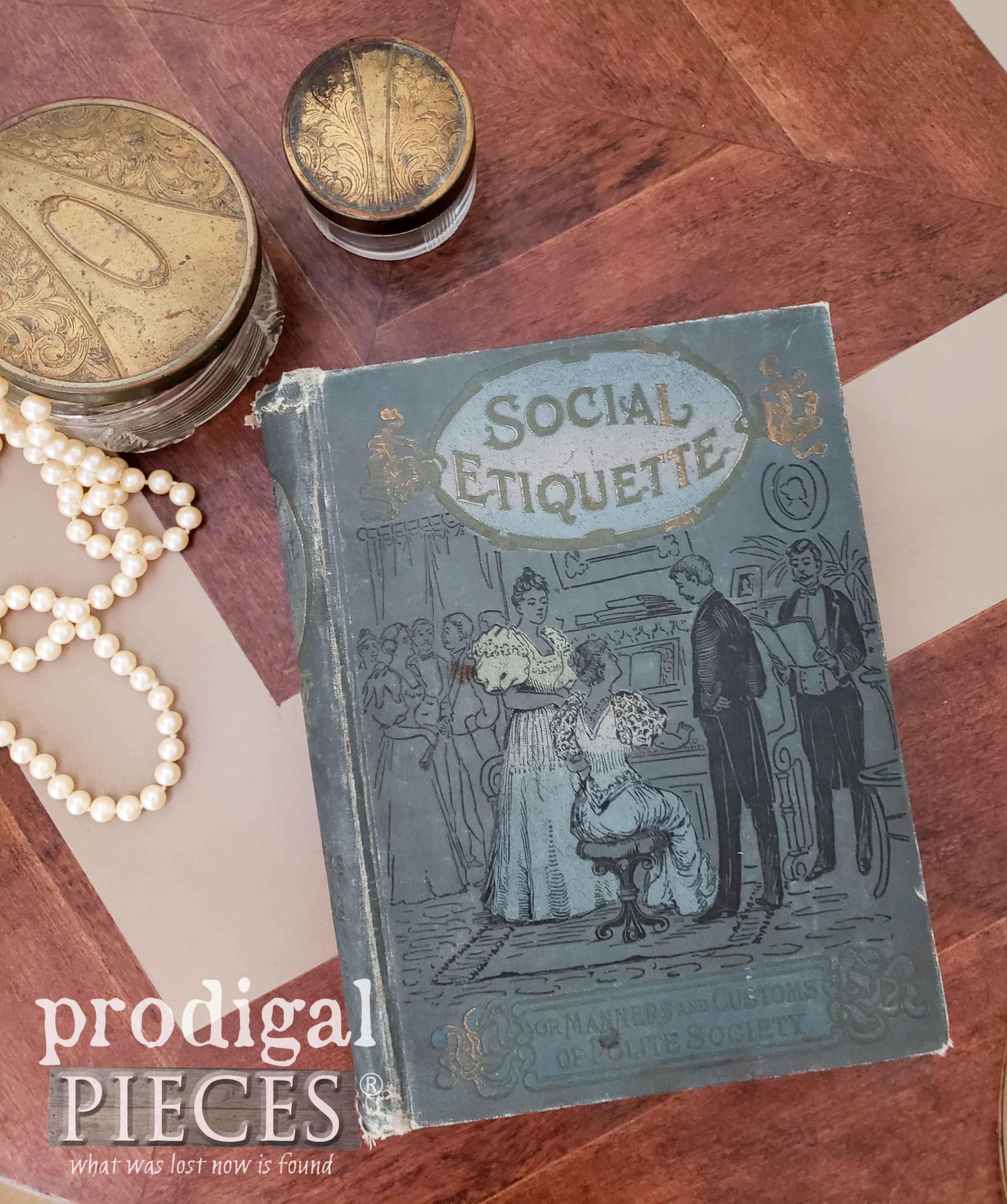 Antique Social Etiquette Book | prodigalpieces.com