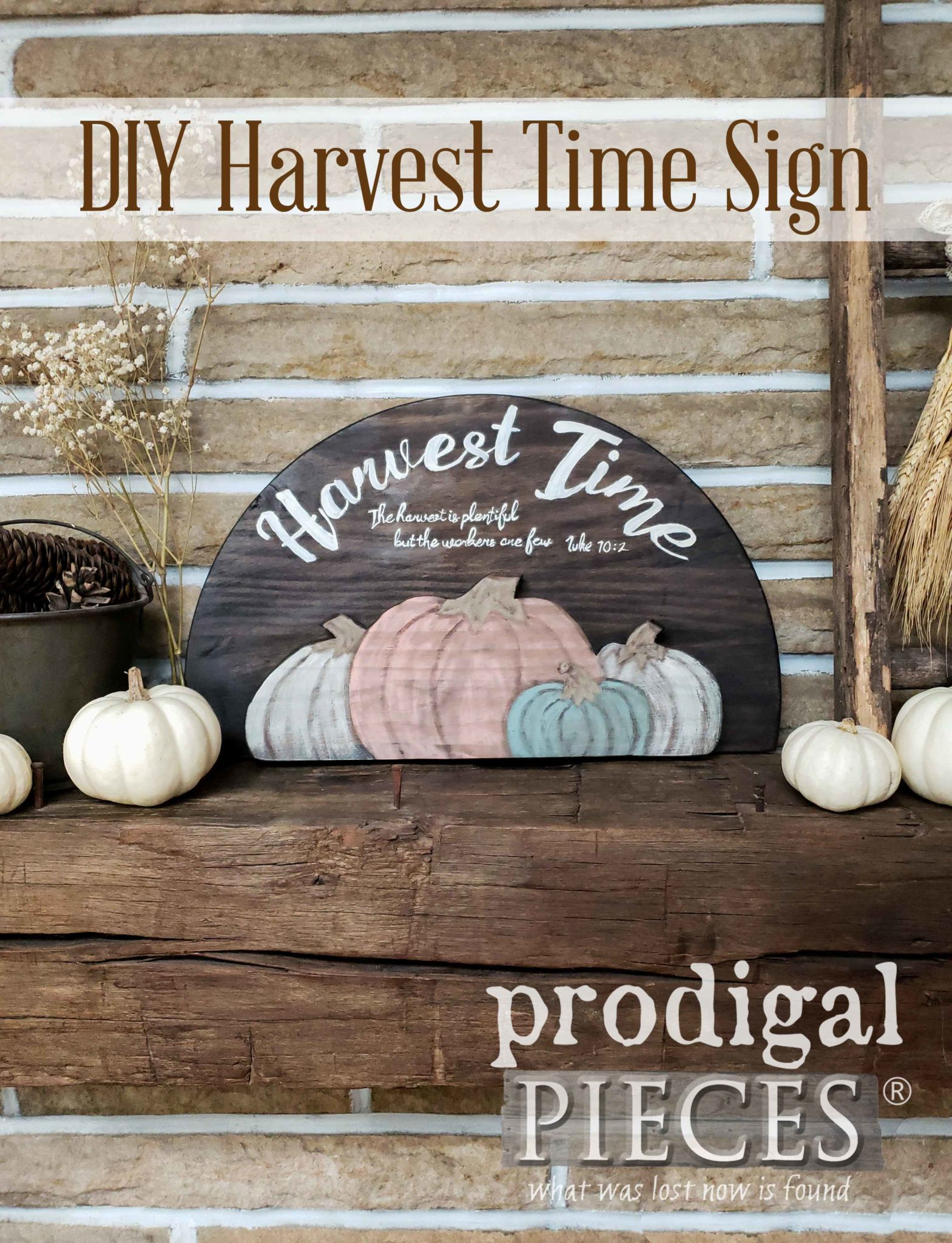 Come see how this DIY Harvest Time Sign was created using a broken wood round. Full DIY details by Larissa at Prodigal Pieces | prodigalpieces.com #prodigalpieces #handmade #home #homedecor #farmhouse