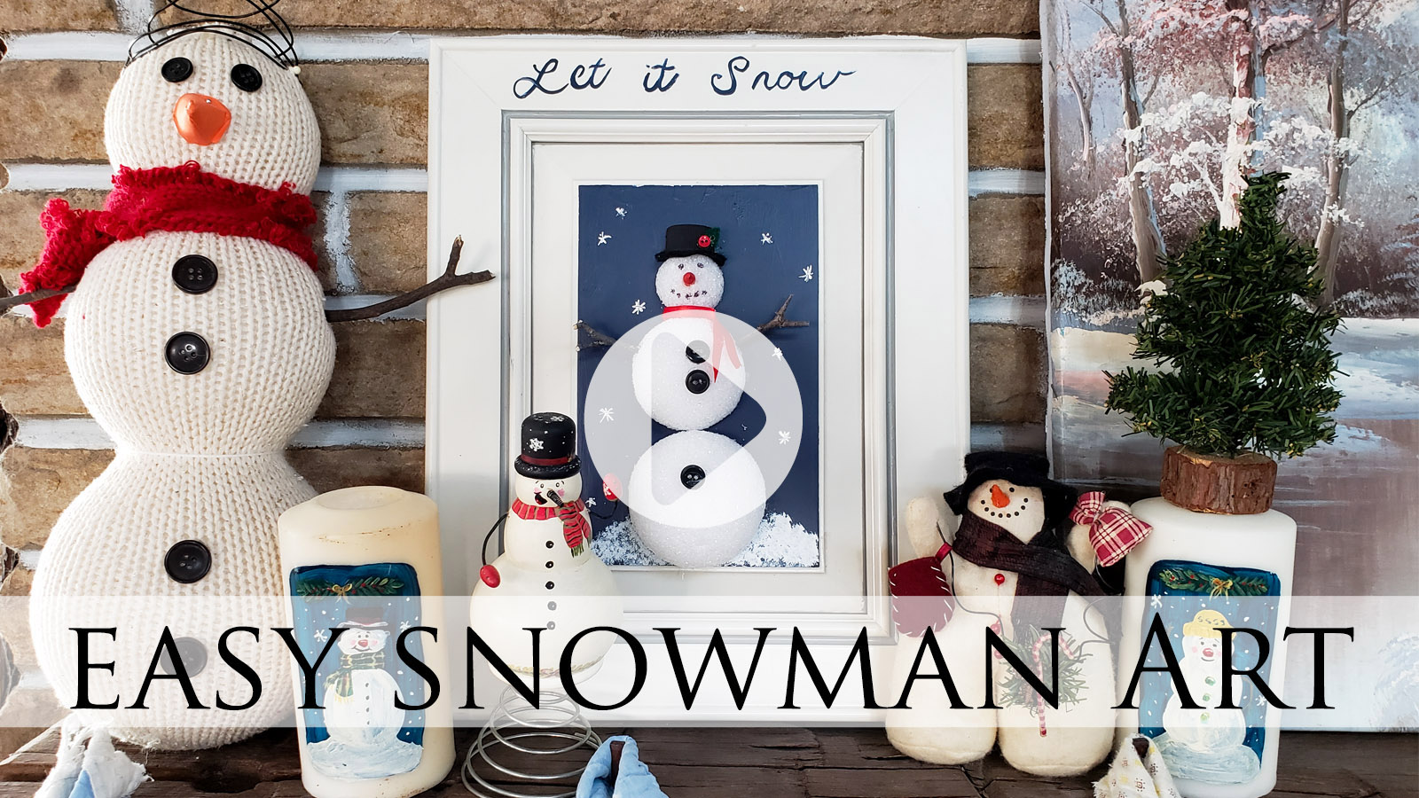 DIY Easy Snowman Art Video Tutorial by Larissa of Prodigal Pieces   prodigalpieces.com
