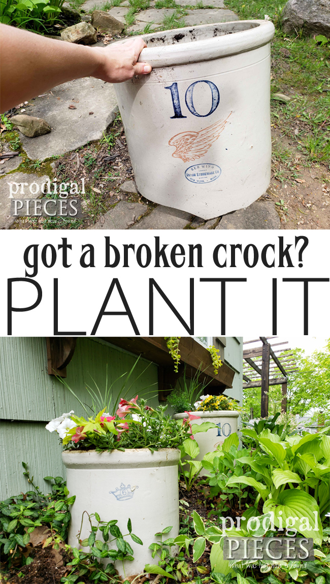 Don't toss those broken crocks! They make wonderful additions to our garden decor | Come see the DIY video tutorial how to make a broken crock planter by Larissa of Prodigal Pieces at prodigalpieces.com #prodigalpieces #diy #garden #upcycled #farmhouse