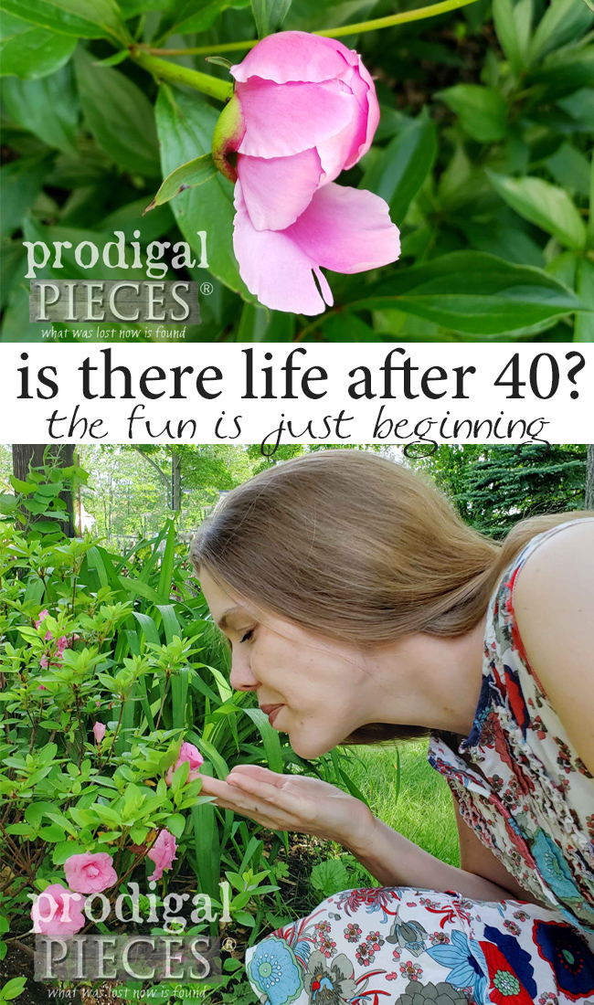Is there life after 40? You bet there is! In many ways, life is just beginning. Join me as we focus on the joys of midlife | by Larissa of Prodigal Pieces | prodigalpieces.com #prodigalpieces #midlife #womenover40 #momlife