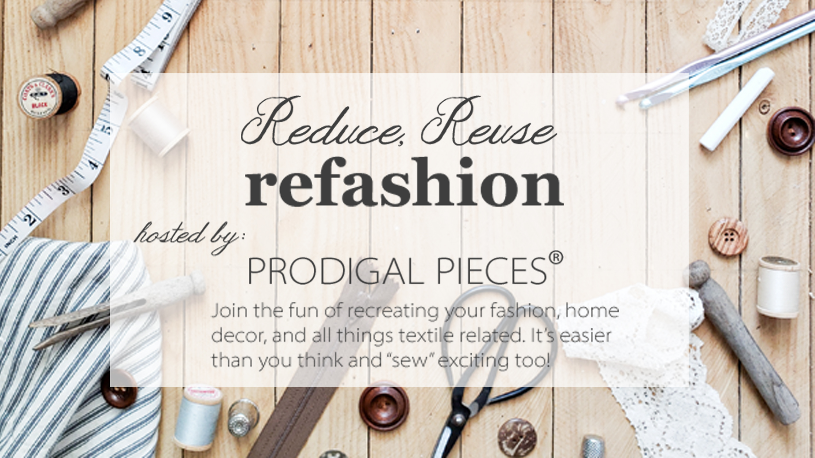 Reduce, Reuse, REFASHION series hosted by Larissa of Prodigal Pieces | Come learn to create for you and your home | prodigalpieces.com #prodigalpieces