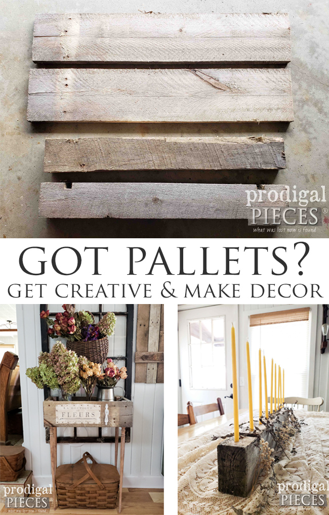 Create your own home story & make decor. Upcycled pallet farmhouse decor is easy & fun! DIY details by Larissa of Prodigal Pieces at prodigalpieces.com #prodigalpieces #diy #farmhouse #home #homedecor