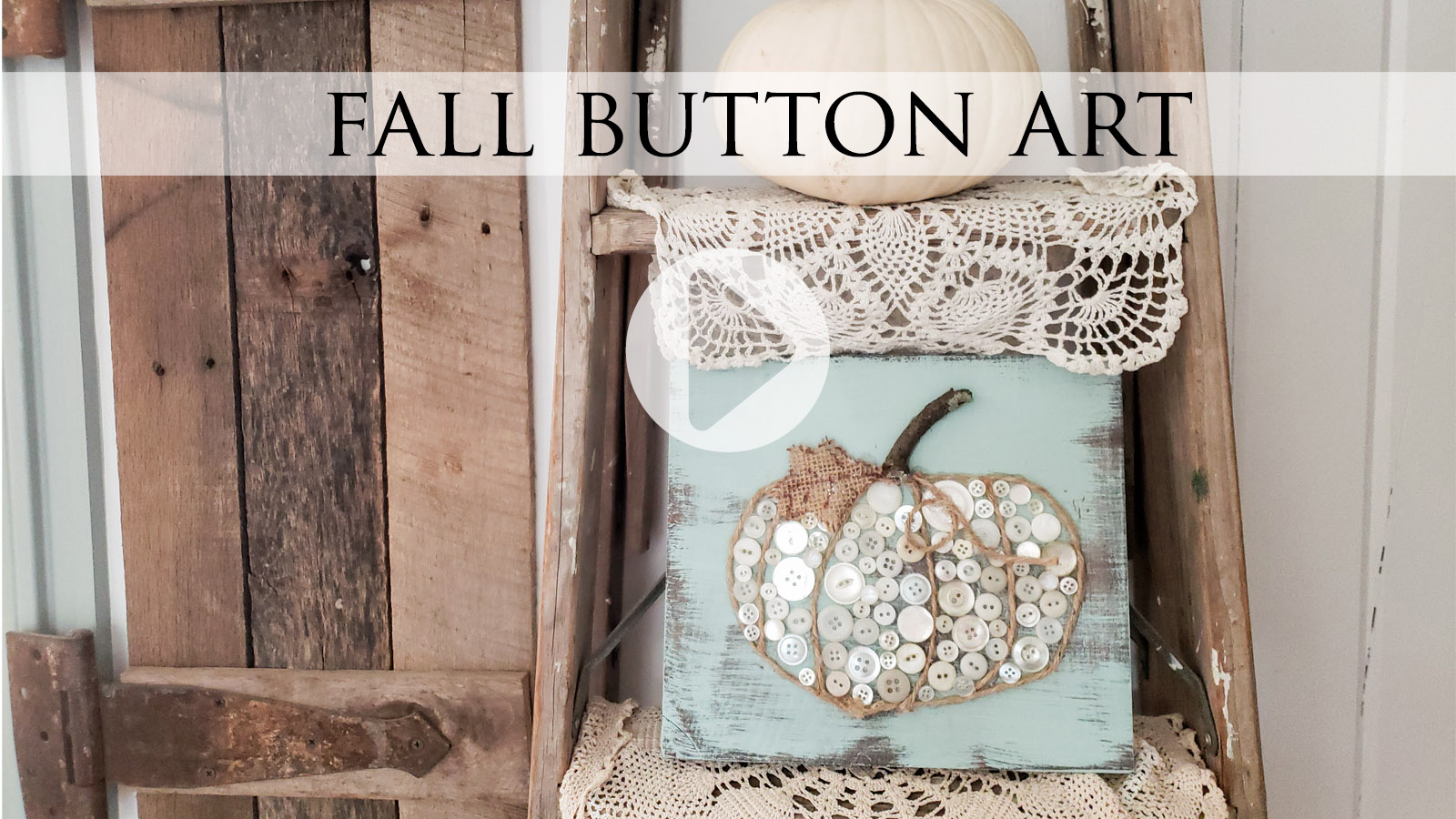 DIY Fall Button Art with Tutorial by Larissa of Prodigal Pieces | prodigalpieces.com #prodigalpieces