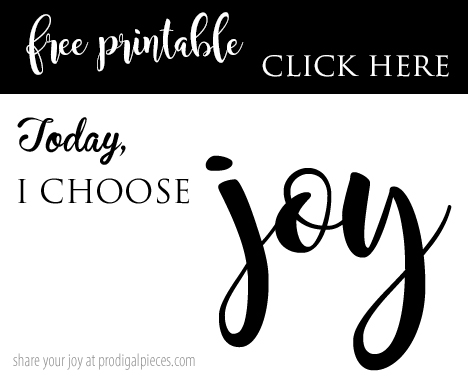 I choose JOY free printable cards | prodigalpieces.com
