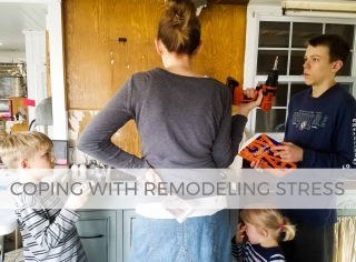 Learn how to cope with remodeling stress | Tips & Tricks by Larissa of Prodigal Pieces - a homeschooling mother to 6 | prodigalpieces.com #prodigalpieces