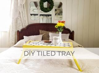 DIY Tiled Tray Video Tutorial by Larissa of Prodigal Pieces | prodigalpieces.com #prodigalpieces