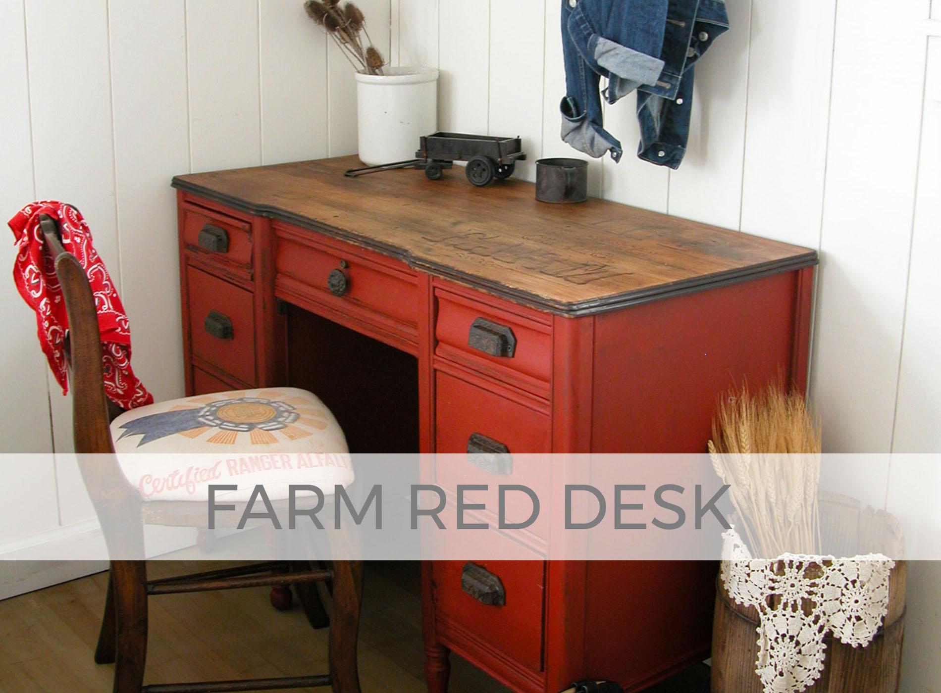 Farm Red Desk by Larissa of Prodigal Pieces | prodigalpieces.com