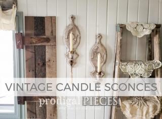 Vintage Candle Sconces Made Farmhouse Chic by Larissa of Prodigal Pieces | prodigalpieces.com