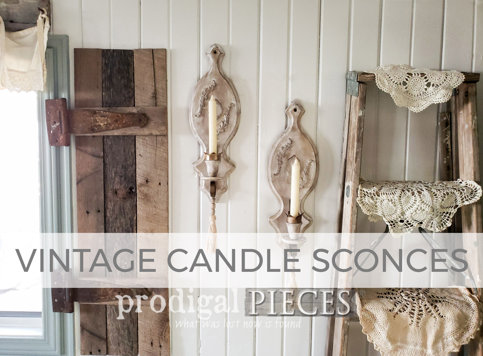 Vintage Candle Sconces Made Farmhouse Chic by Larissa of Prodigal Pieces | prodigalpieces.com