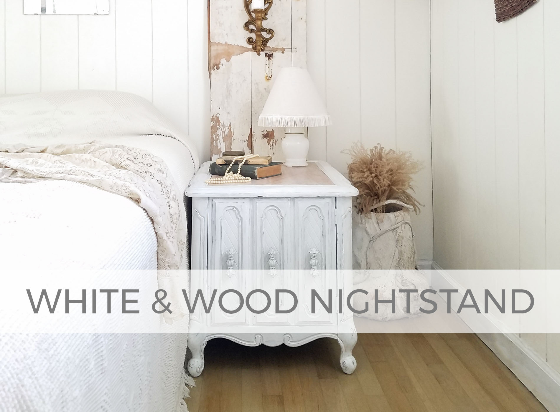 White & Wood Nightstand by Larissa of Prodigal Pieces | prodigalpieces.com