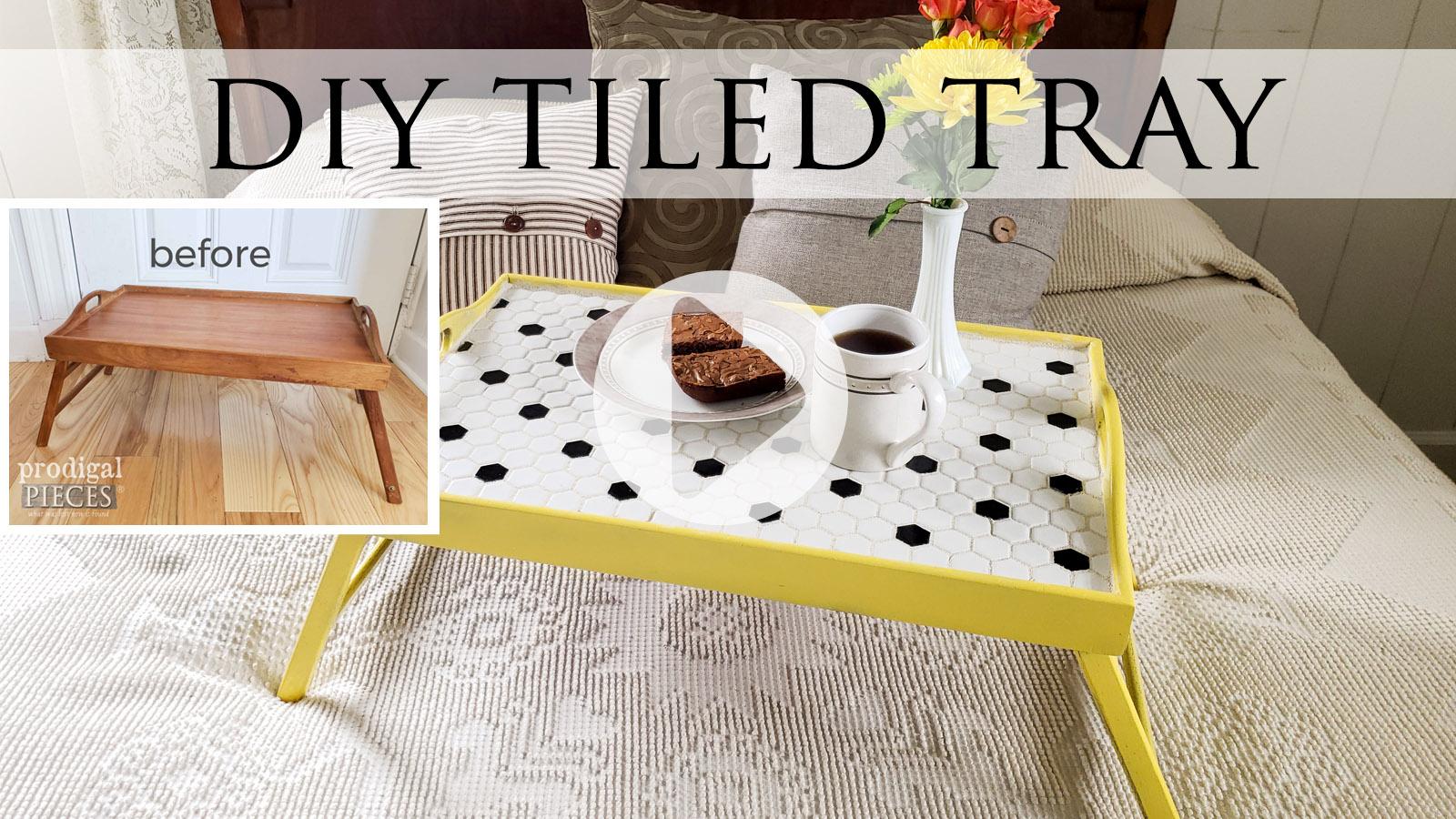 DIY Tiled Tray Video Tutorial by Larissa of Prodigal Pieces   prodigalpieces.com #prodigalpieces