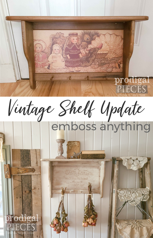 A vintage shelf gets some ooh, la, la with DIY embossing technique using stencils with video tutorial by Larissa of Prodigal Pieces | prodigalpieces.com #prodigalpieces #diy #home #homedecor #farmhouse #frenchchic