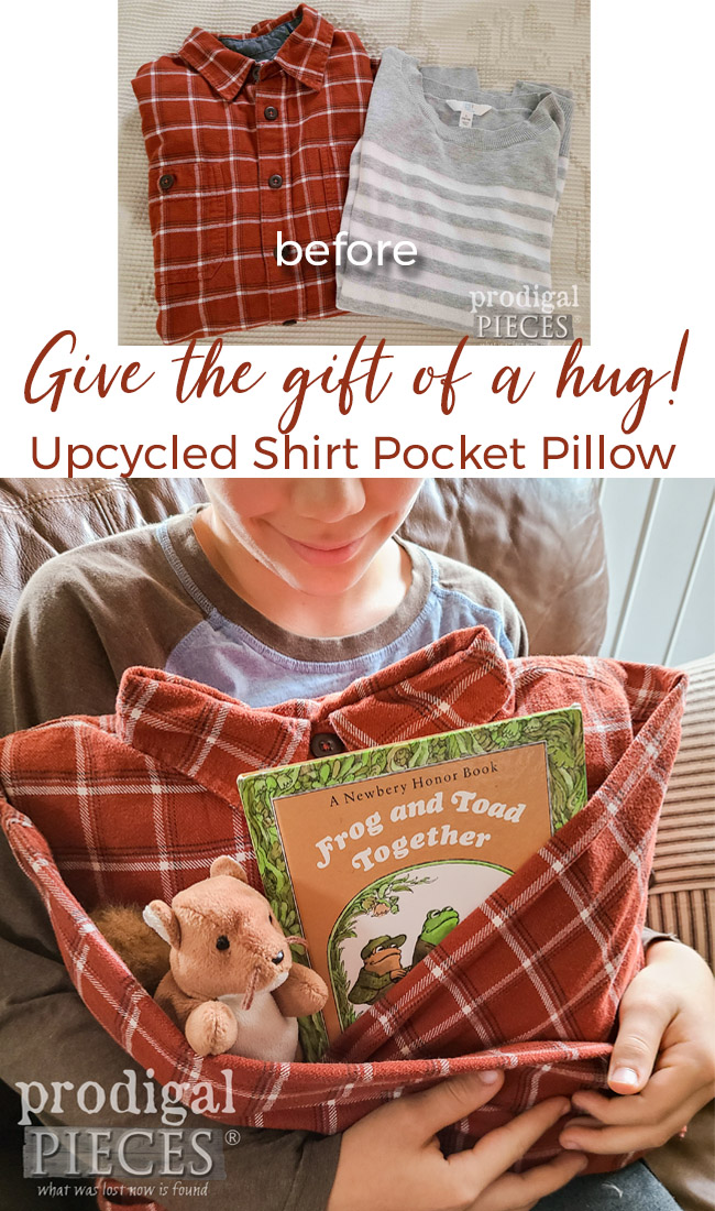 Give the gift of a hug! Make an upcycled shirt (or sweater) pocket pillow this holiday. Full tutorial at Prodigal Pieces | prodigalpieces.com #prodigalpieces #refashion #diy #upcycled #giftidea #christmas
