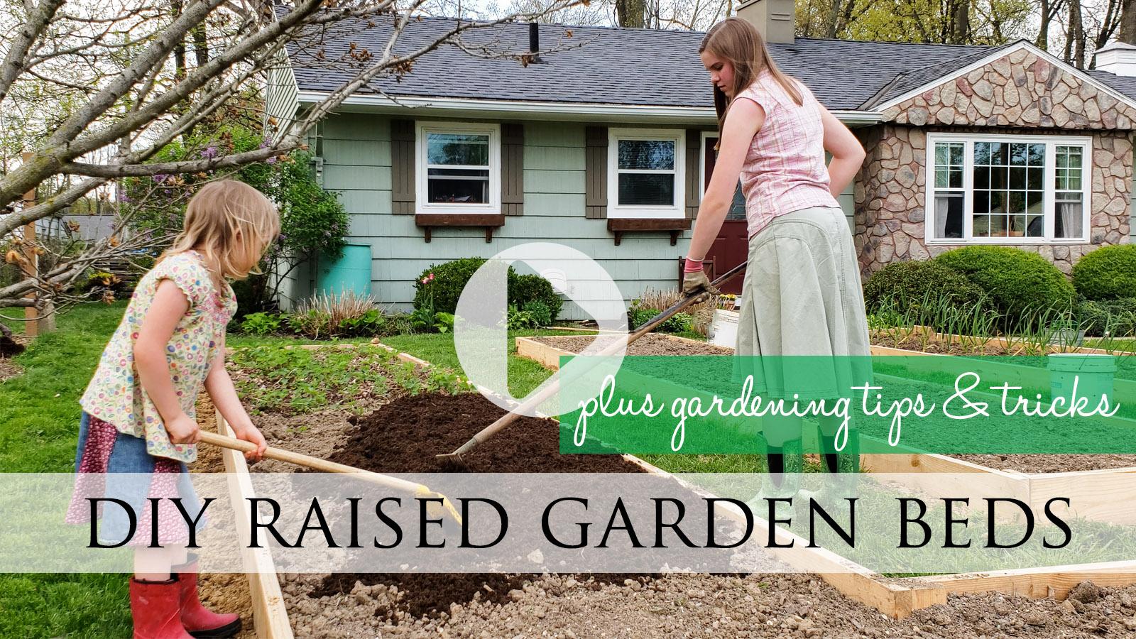 DIY Video Tutorial Raised Garden Beds by Prodigal Pieces | prodigalpieces.com