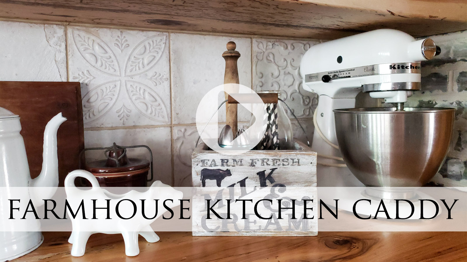 Farmhouse Kitchen Caddy Upcycle Video Tutorial by Larissa of Prodigal Pieces | prodigalpieces.com