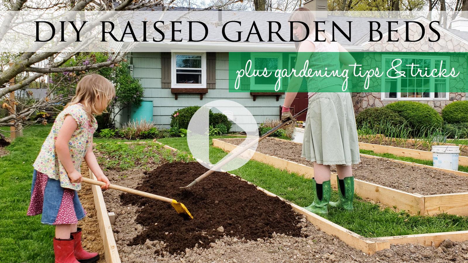 Raised Garden Beds DIY Video Tutorial by Prodigal Pieces   prodigalpieces.com