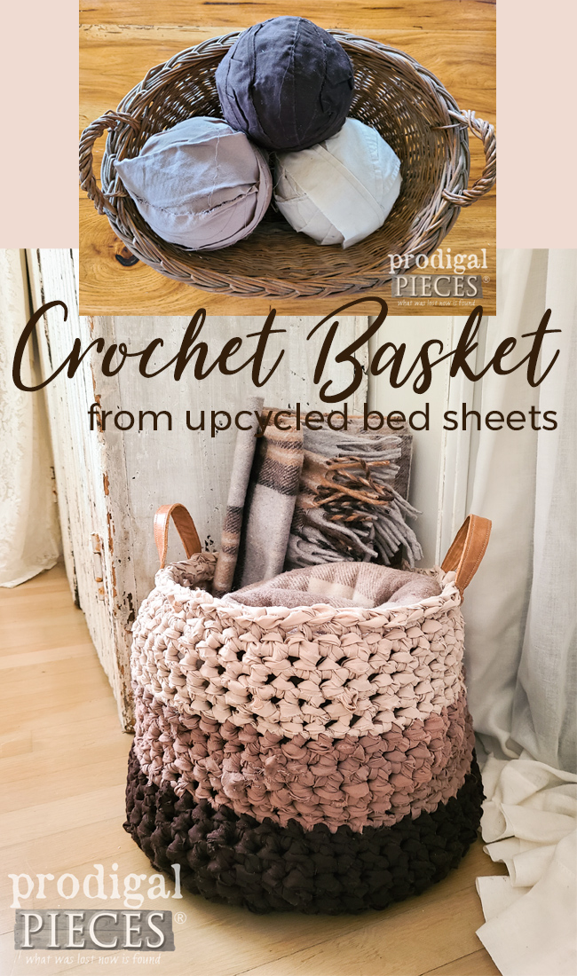 Don't toss those damaged bed sheets! Upcycle them into this DIY crochet basket | Details by Larissa of Prodigal Pieces | prodigalpieces.com #prodigalpieces #diy #crochet #upcycle #refashion #basket #farmhouse